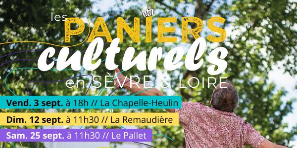 Les Paniers culturels, le 1er rdv est à la Chapelle Heulin, le 3 sept. à 18h.